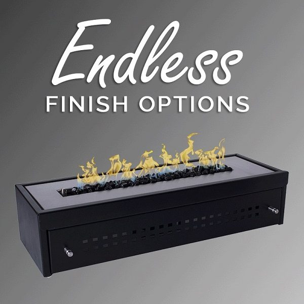 UNIFLAME - ENDLESS FINISH OPTIONS